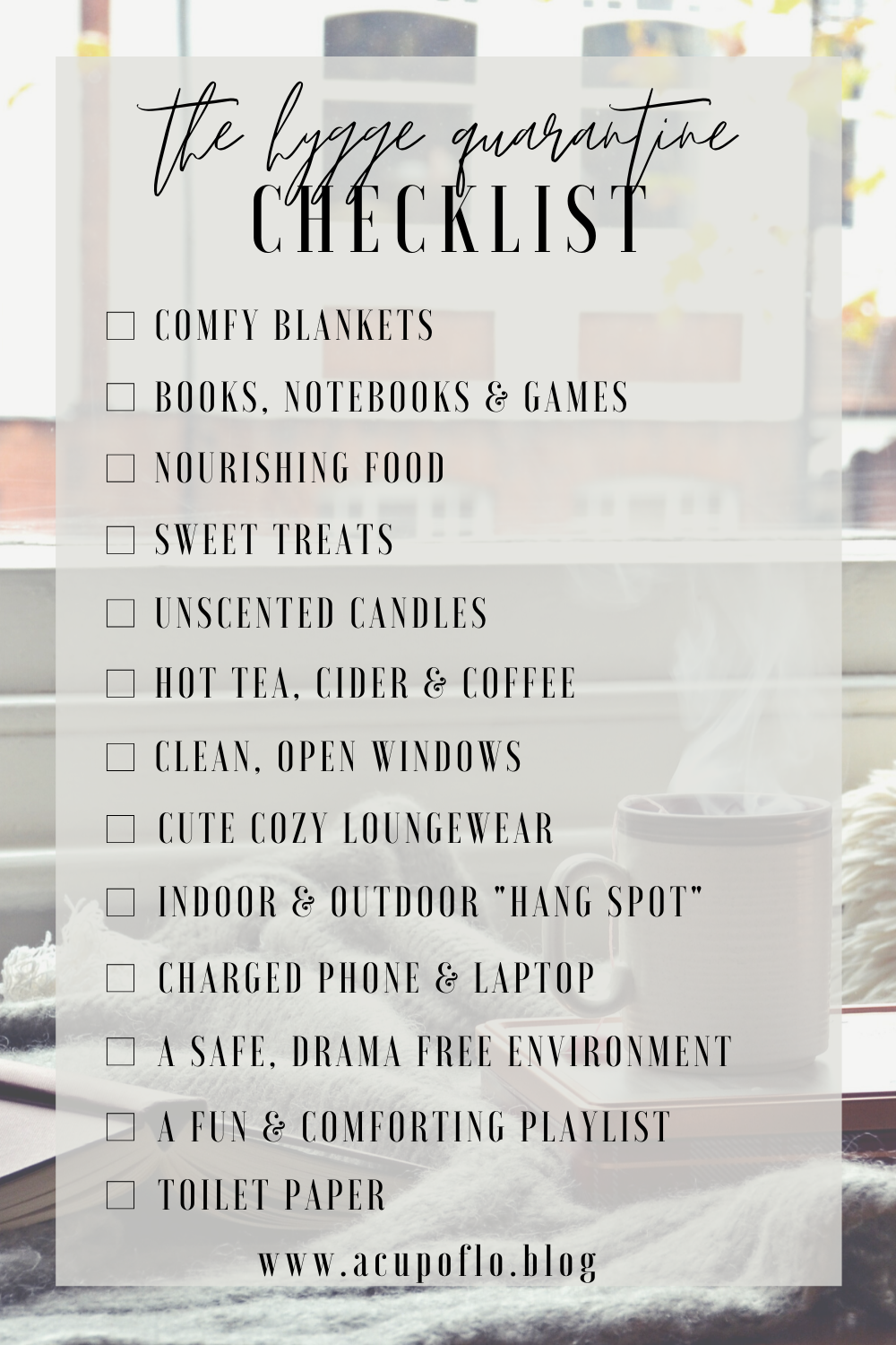 The Hygge Quarantine Checklist 13 checklist items to make sure your lockdown is as hygge as possible